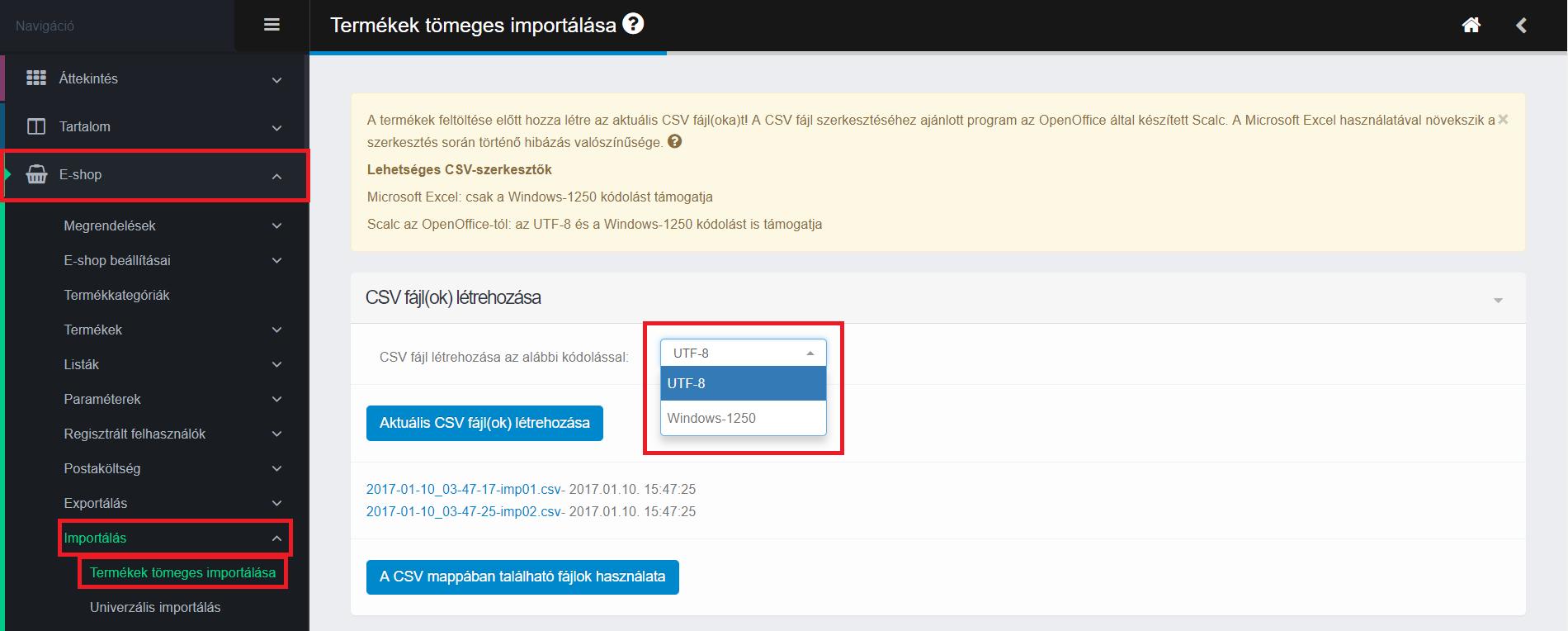 Választható kódolás a CSV fájlhoz